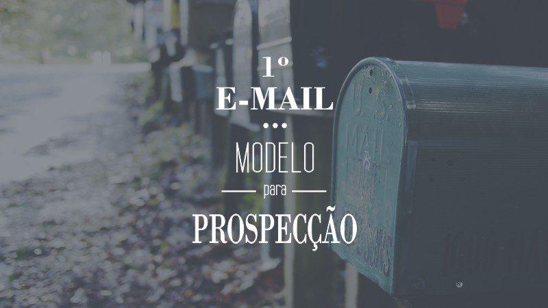 Prospecção Modelo Do Primeiro Contato Por E Mail